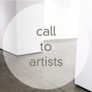 Call to Artists: 2017 Exhibition Proposals
